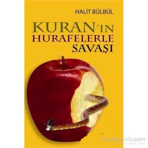 Kuran'In Hurafelerle Savaşı-Halit Bülbül