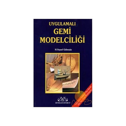 Resimlerle Uygulamalı Gemi Modelciliği