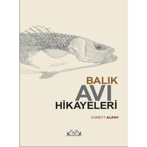 Balık Avı Hikayeleri