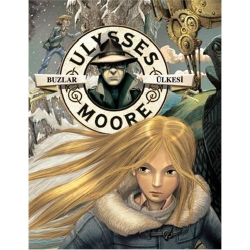 Ulysses Moore 10 - Buzlar Ülkesi - Pierdomenico Baccalario