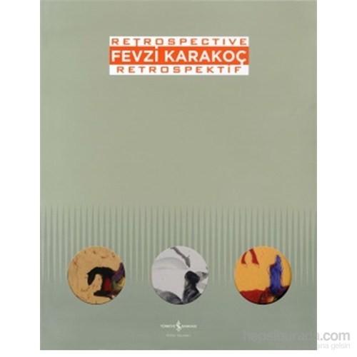 Fevzi Karakoç Retrospective – Retrospektif