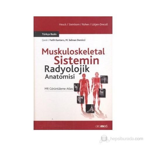 Muskuloskeletal Sistemin Radyolojik Anatomisi-Elke Lütjen-Drecoll