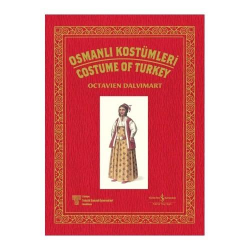 Osmanlı Kostümleri - Costume Of Turkey