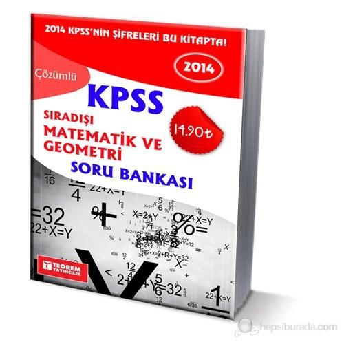 Teorem KPSS 2015 Sıradışı Matematik ve Geometri Çözümlü Soru Bankası
