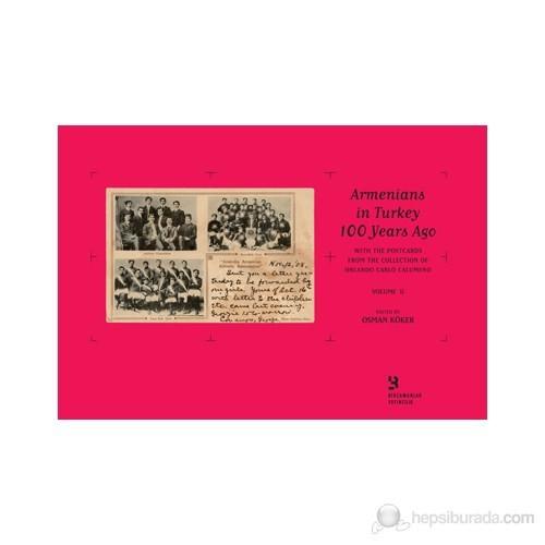 Armenians in Turkey 100 Years Ago
