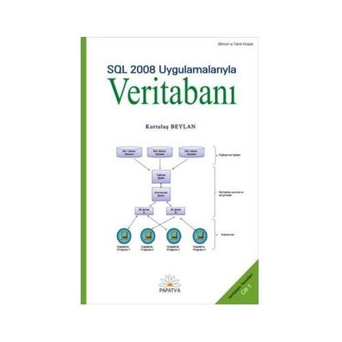 Veritabanı-ı / Sql 2008 Uygulamalarıyla