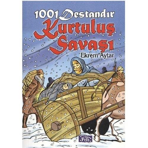 1001 Destandır Kurtuluş Savaşı