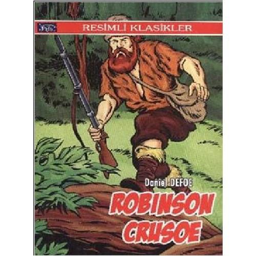 Resimli Klasikler Dizisi: Robinson Crusoe - Daniel Defoe