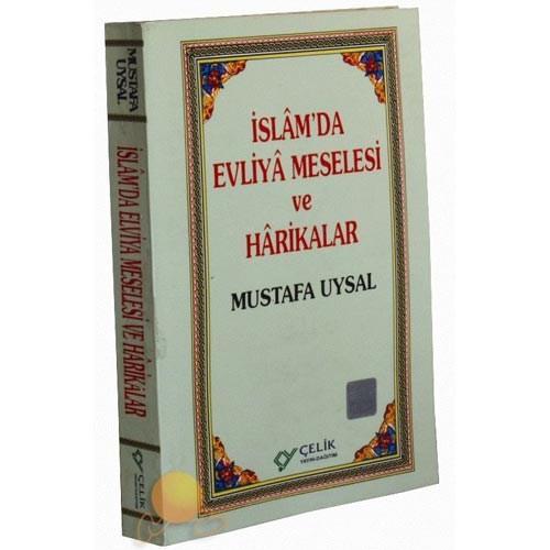 İslam'da Evliya Meselesi Ve Hariklar