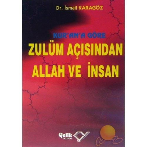 Kuran'a Göre Zulüm Açısından Allah Ve İnsan