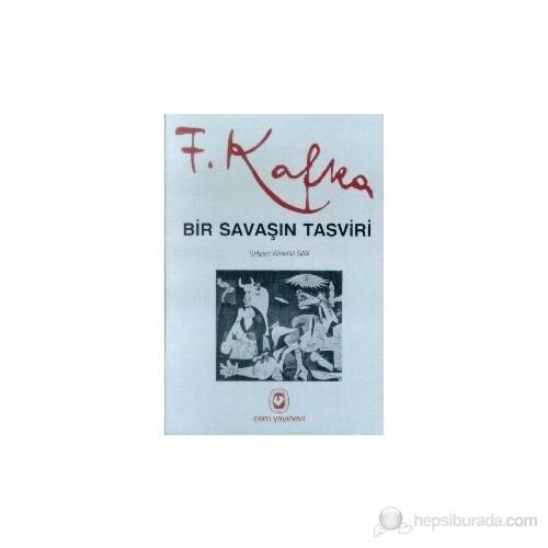 Bir Savaşın Tasviri-Franz Kafka