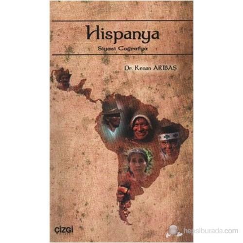 Hispanya (Siyasi Coğrafya)-Kenan Arıbaş