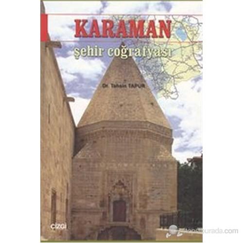 Karaman Şehir Coğrafyası-Tahsin Tapur