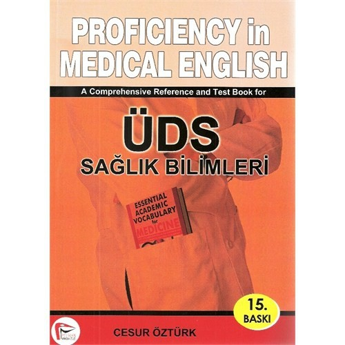 PROFICIENCY IN MEDICAL ENGLISH ÜDS SAĞLIK BİLİMLERİ