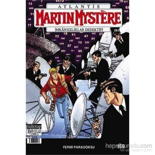 Martin Mystere İmkansızlıklar Dedektifi Sayı 159 Fermi Paradoksu-Luigi Mignacco
