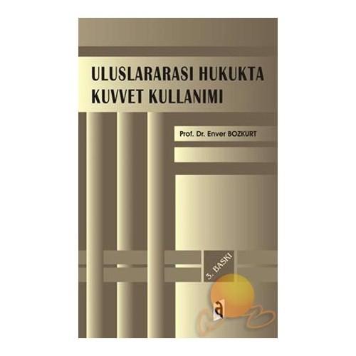 Uluslararası Hukukta Kuvvet Kullanımı