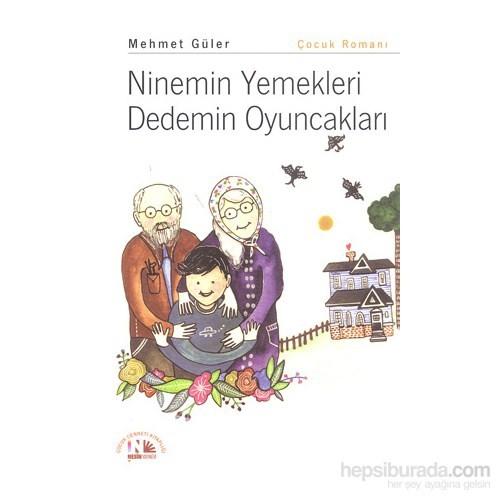 Ninemin Yemekleri Dedemin Oyuncakları-Mehmet Güler