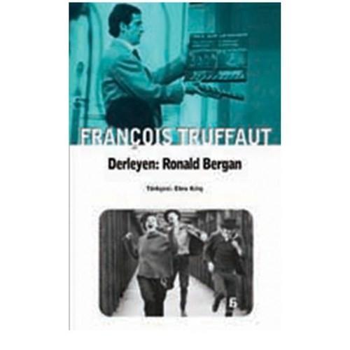 François Truffaut - Ronald Bergan