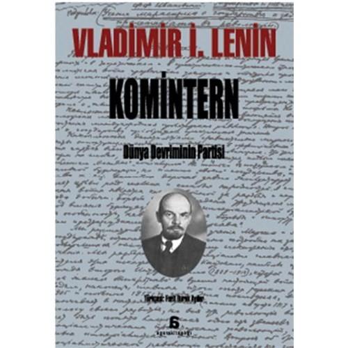 Komintern - Dünya Devriminin Partisi