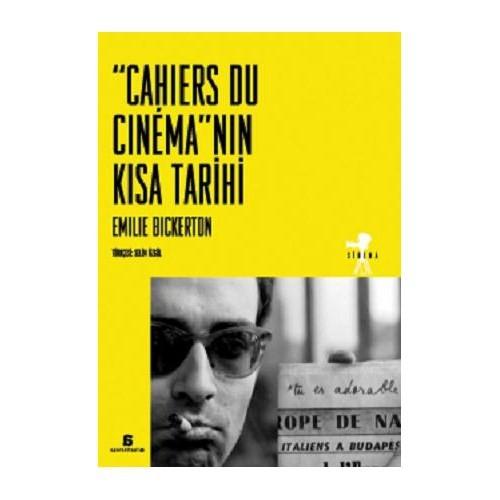 ''Cahiers Du Cinema''nin Kisa Tarihi