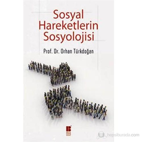 Sosyal Hareketlerin Sosyolojisi-Orhan Türkdoğan