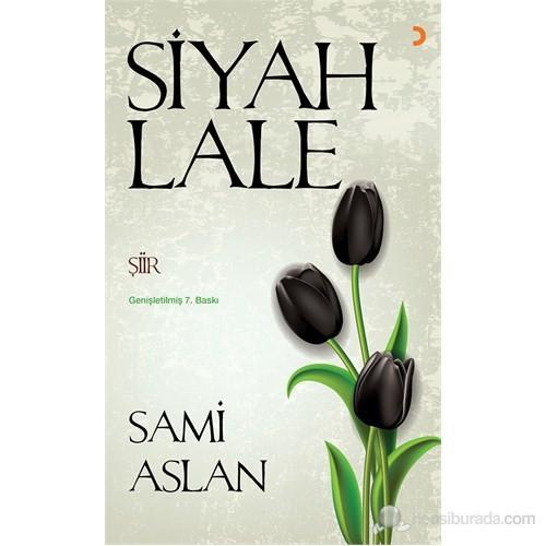 Siyah Lale-Sami Aslan