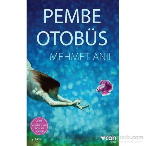 Pembe Otobüs-Mehmet Anıl