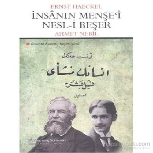 İnsanın Menşei Nesl-İ Beşer-Ernst Haeckel