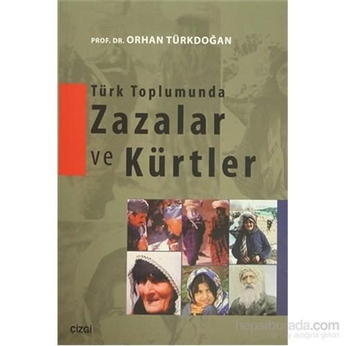 Türk Toplumunda Zazalar Ve Kürtler