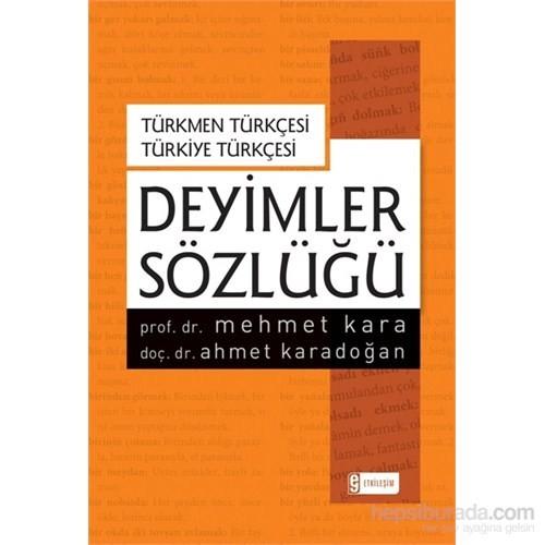 Türkmen Türkçesi – Türkiye Türkçesi Deyimler Sözlüğü