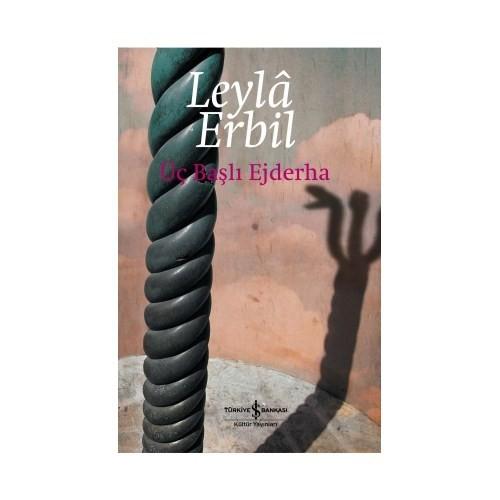 Üç Başlı Ejderha – Karton Kapak-Leyla Erbil