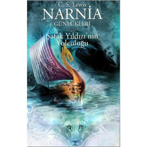 Narnia Günlükleri 5 - Şafak Yıldızı'nın Yolculuğu - Clive Staples Lewis