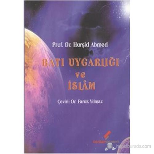 Batı Uygarlığı ve İslam