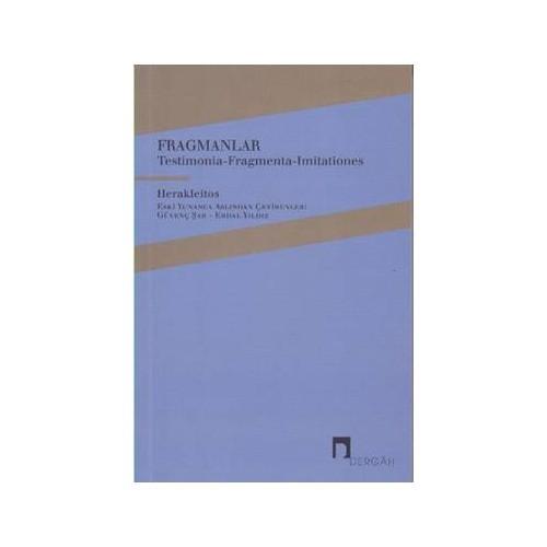 Fragmanlar: Testimonia Fragmenta Imitationes