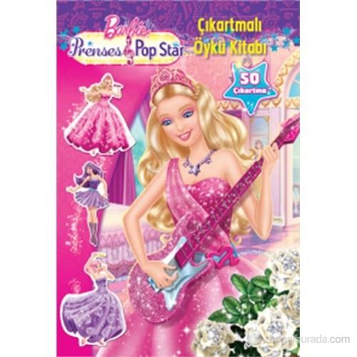 Barbie Prenses&Popstar - Çıkartmalı Öykü Kitabı-Kolektif