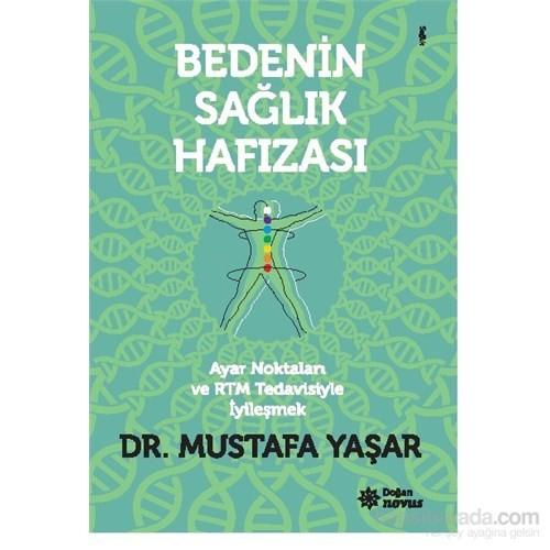 Bedenin Sağlık Hafızası - Mustafa Yaşar
