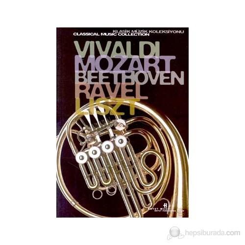 Vivaldi, Mozart, Beethoven, Ravel, Liszt Klasik Müzik Koleksiyonu (Special Edition)-Derleme