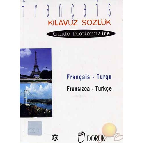 Fransızca - Türkçe Kılavuz Sözlük