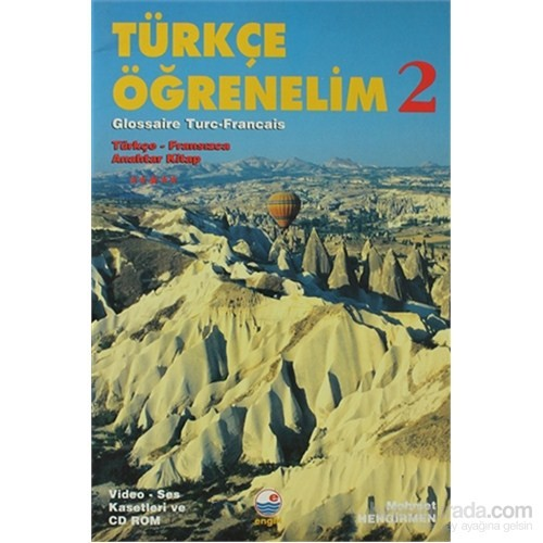 Türkçe Öğrenelim 2 Türkçe - Fransızca / Türkçe - Fransızca Anahtar Kitap - VCD'si ayrıca satılmakta