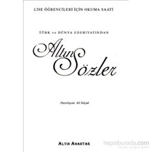 Altın Anahtar Türk Ve Dünya Edebiyatından Altın Sözler