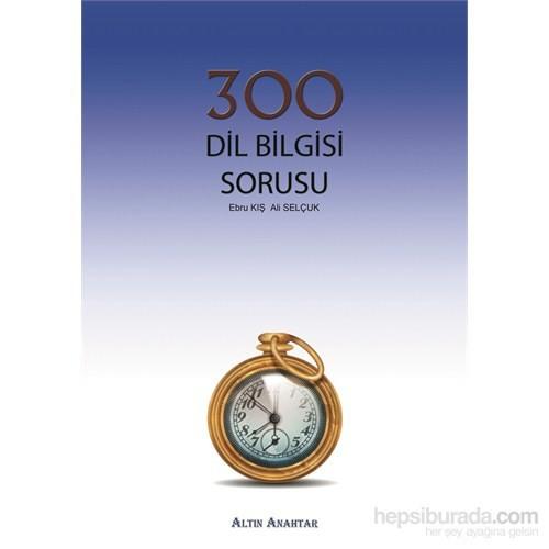 Altın Anahtar 300 Dil Bilgisi Sorusu - Ali Selçuk