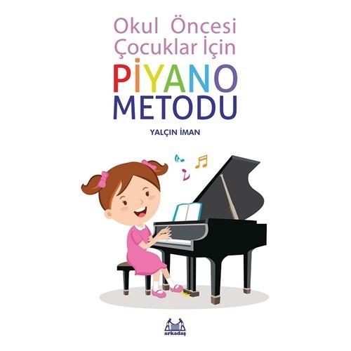 Okul Öncesi Çocuklar İçin Piyano Metodu - Yalçın İlman