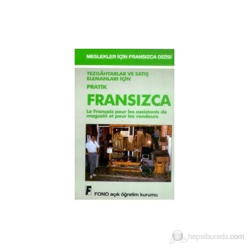 Tezgahtarlar Ve Satış Elemanları İçin Pratik Fransızca Le Français Pour Les Assistants De Magasin Et Pour Les Vendeurs-Kolektif