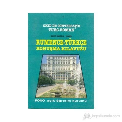 Kendi Kendine Pratik Rumence-Türkçe Konuşma Kılavuzu Ghid De Conversatie Turc-Roman-Kolektif