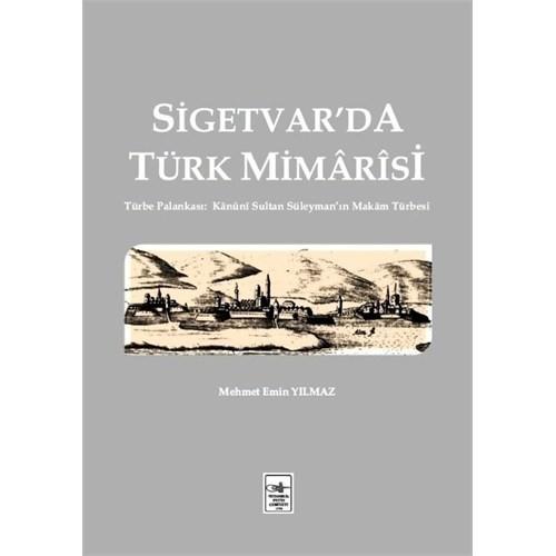Sigetvar'Da Türk Mimarisi