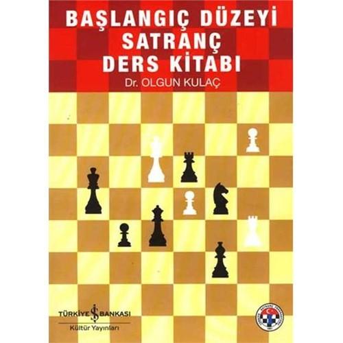 Başlangıç Düzeyi Satranç Ders Kitabı - Olgun Kulaç