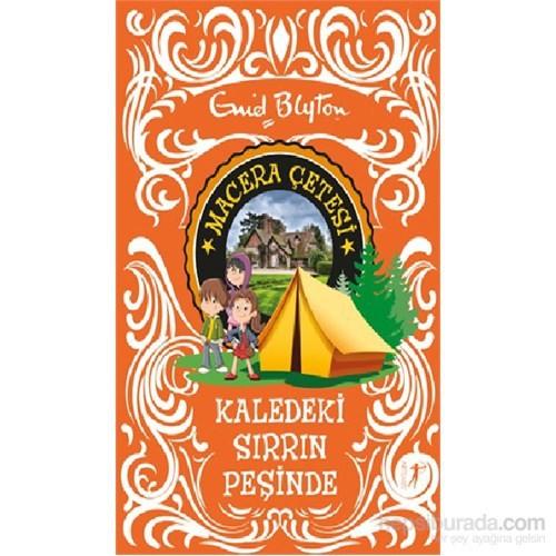 Macera Çetesi Kaledeki Sırrın Peşinde-Enid Blyton
