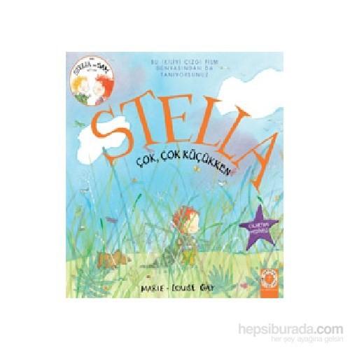 Stella - Çok, Çok Küçükken-Marie-Louise Gay