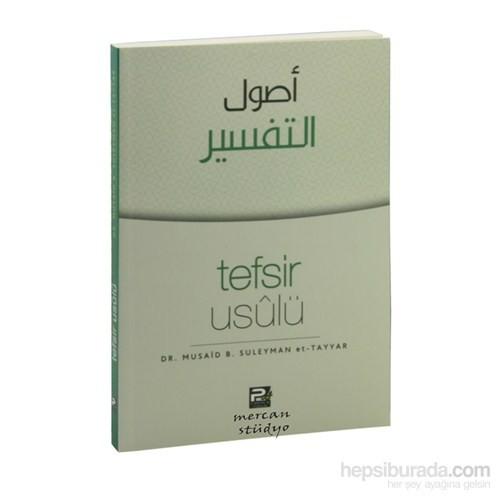Tefsir Usulü-Musaid B. Suleyman Et-Tayyar