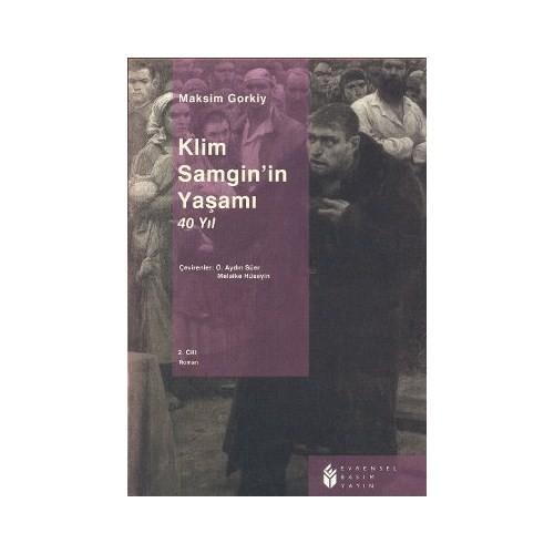 Klim Samgin'in Yaşamı 40 Yıl 2. Cilt